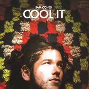 Sam Cohen Cool It Cover Art