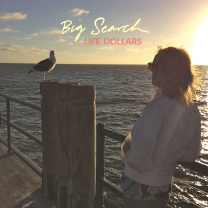 Big Search Life Dollars Cover Art (1)