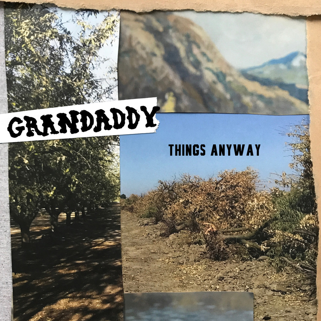 Grandaddy_Things Anyway